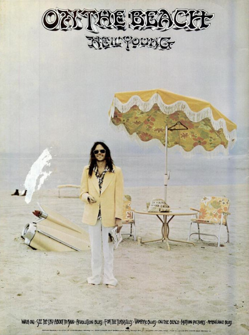 Promotional advertisement for Neil Young's 'On the Beach', 1974.