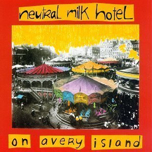 Neutral Milk Hotel - April 8th