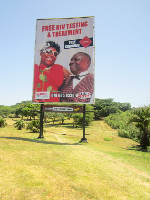Photo of the Day: This AHF billboard advertising free HIV testing, treatment and condoms has gone up in several locations around Durban, South Africa recently - just in time for International Condom Day, February 13th. Please re-blog if you love this real-life couple's attitude as much as we do!