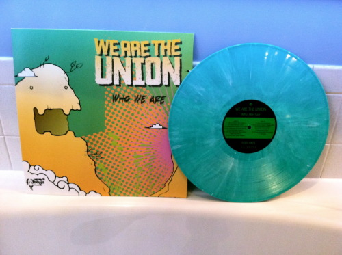 "We Are the Union. ""Who We Are."" Green vinyl."