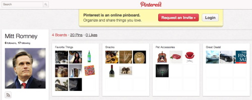 Here it is: your fake Mitt Romney on Pinterest page. (via)