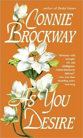 "As You Desire, by Connie Brockaway, plus the several interjections about The Mummy My friend Lil' Rach (to distinguish her from Raycho Rach) is one of my go-to romance experts. As you may notice from reading her blog, she's also an expert on trashy movies. Our worlds converged a couple of weeks ago while having a long, boozy (on my end) text conversation, and the result was me buying this book under the influence and forgetting about it until I saw it on my Kindle the next morning. Like you've never done it, don't even judge me.  As You Desire is one of what I like to call Mummy romances. A Mummy Romance is so-named because the characters exactly resemble the leads in The Mummy (… whatever, come up with a better name why don't you). The woman is a brilliant scholar and probably a librarian, and the dude is a handsome, fortune-seeking scoundrel, and these two usually meet in Victorian Egypt, usually while questing after an artifact of some kind.  As far as I know, the genre of Mummy Romance contains exactly two books. One is excellent Mr. Impossible by Loretta Chase. The other one is As You Desire. However, Victorian Egypt is a hugely popular setting among historical romance writers, so there's bound to be several dozen more Mummy Romances that I haven't read (most of which probably actually predate The Mummy). I definitely plan to do more exploring of the genre (and please let me know if you have any recommendations) (could there BE any more parenthesis in this review?) (yes), because I love anything to do with Ancient Egypt and I'm not particularly bothered by historical inaccuracy or anachronism. Anyways, the Rachel Weiss in this book is Desdemona Carlisle (Historical Romance Name Alert!), and she's a linguistic genius living in Cairo with her grandfather. The Brendan Fraser is Harry Braxton, who's a man with a terrible secret, also living in Cairo. The unusual thing in this case is that Desdemona and Harry have been good friends for years before the book starts, and it added a bit of depth to their relationship, which I really liked. There are no love triangles involving mummies. In that sense, the term ""Mummy Romance"" is a bit of misnomer. The plot involves antiques (of course) and scrolls (of course) and desert nomads (of course), and several kidnappings (UGH OF COURSE). There's several different threads going on, which is normally something I really like in any book, but the pacing of As You Desire was sort of meandering, and it never really gelled for me. That's why I'm not going to say any more about it, because we've all seen The Mummy, and if you liked that, you'll be cool with this. BY FAR the best reasons to read this book are Desdemona and Harry. They were far more memorable than most characters in historical romance, and their relationship was far more compelling to be because of their history. I didn't feel like the writing was as clean or effortless as the other Mummy Romance (Mr. Impossible, if you're not keeping track), but I cared enough about Desdemona and Harry to read through the whole book and thoroughly enjoy it. I highly recommend this for any fans of Mummy Romance."