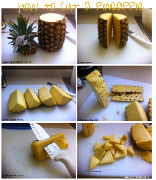 militaryfit-bombshell:  I am always asking my mom how to cut a pineapple. So, I made step by step instructions for you guys so you are no longer afraid to purchase them from the grocery store! They are only like $1.69 here!   It's actually a whole lot easier if you cut the skin off first!