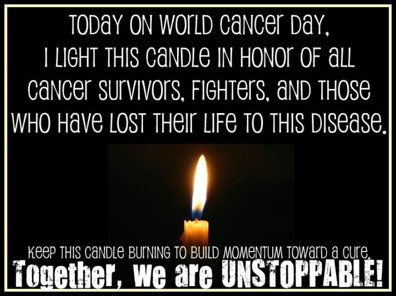 t-i-g-e-r-p-r-i-n-c-e-s-s:  Today is World Cancer Day! Please share and keep the candle burning!