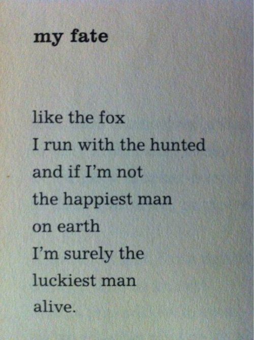 hockey-teeth:  Bukowski , My fate