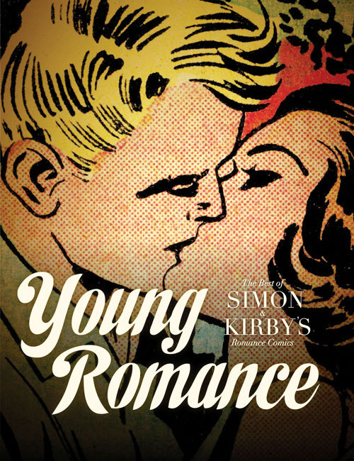 The Best of Simon & Kirby's Romance Just in time for Valentines Day… via Fantagraphics Books