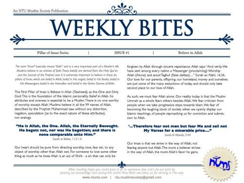 Assalammualaikum! New series of Weekly Bites are here! :) The Pillars of Iman. The first one is to believe in Allah.  To believe that none is worthy of worshipping except Him.  Read on!
