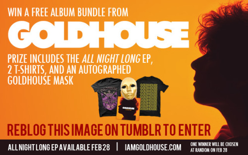 "iamgoldhouse:  WIN A FREE ""ALL NIGHT LONG"" ALBUM BUNDLE! Re-blog this photo to enter  http://new.merchnow.com/catalogs/GOLDHOUSE"