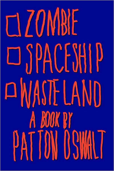 theleatherette:  I just wrapped up Zombie Spaceship Wasteland by Patton Oswalt, and hoo boy it was one of the better reads I've encountered this year. It was kind of jarring reading something that hits rather close to home— the feeling of semi-kinship crept over me that always pops up when I meet someone else who's an escapee of the burbs.  I think my favorite thing about this book isn't just Oswalt's trademark biting wit. I expected the story to be pretty linear: childhood, adolescence, college, stand-up, etc etc. But happily, this text zigs and zags in awesome ways. Chapters are told in forms like a diary account, a documentation of growing up written as a wine list, and a straight-up delightfully explained example of contributing to a screenplay. At least that's how I interpreted it, I could be totally off the mark.  There's a lot of books out there by comedians that have a strict agenda solely made of laughs. (Judah Friedlander's How to Beat Up Anybody is a good example and always makes me spit my midday wine break everywhere) A bunch of them are great. Zombie Spaceship Wasteland isn't one of those. Trust me, there are tons of funny moments but I think what Oswalt is trying to get across is how his intense love of film, books, music and an incredible depth of pop culture wisdom has made him who he is as a person and a comedian.  I remember how I felt this first time I read Harlan Ellison—Love Ain't Nothing But Sex Mispelled, which if I remember correctly, kicks off with a short story about all-American teenagers and abortions in Tijuana. Or cracking open Phillip K. Dick or Thomas Pynchon. Or the first time I saw Divine declaring that she better get them cha-cha heels for Christmas in Female Trouble. Fierce images and stories that made me want to say YES, this is what I need to absorb to make the banality of the cracked sidewalks and strip malls of my hometown bearable. And Zombie Spaceship Wasteland is a testament to all that good stuff. So whether you're a comedy fan or not, check it out. Plus there's a handy dandy three-part personality portion, where you can figure out what Oswaltian category you happen to fall into. Turns out I'm a Zombie who's growing up to be a Wasteland.   I completely forgot this book existed. Need to read it.