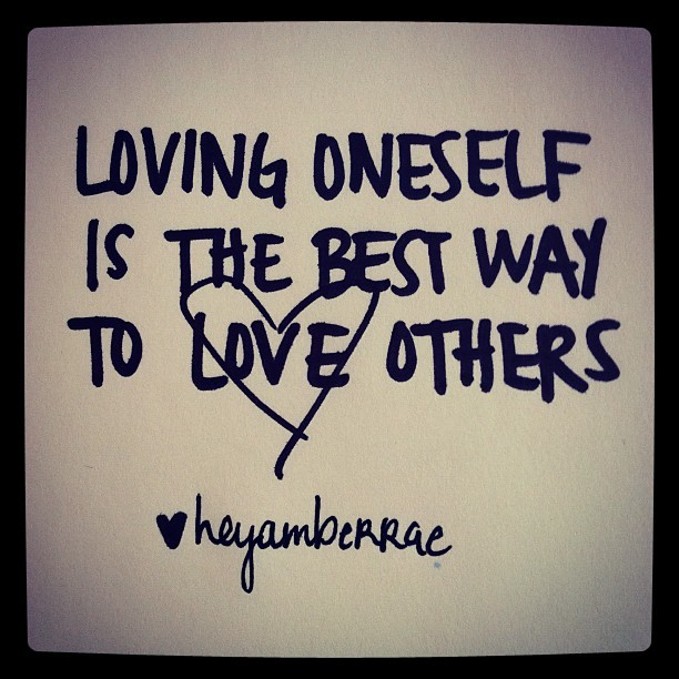 Loving oneself is the best way to love others. (Taken with instagram)