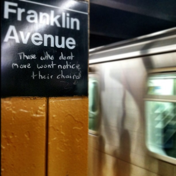 Message about movement. #signs #newyork #city #nyc #life #subway #message #graffiti  (Taken with instagram)
