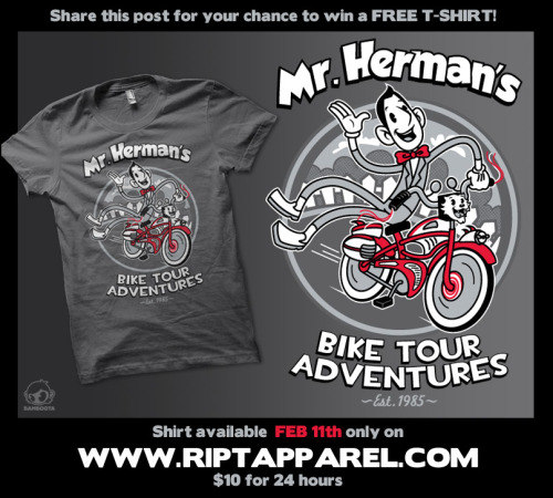 """Pee Wee' Bike Tour Adventures"" on sale for 24 hours only on http://riptapparel.com/ for $10! Be sure to share this post for your chance to win a FREE TSHIRT!Also follow me on Facebook and on Twitter! :)"
