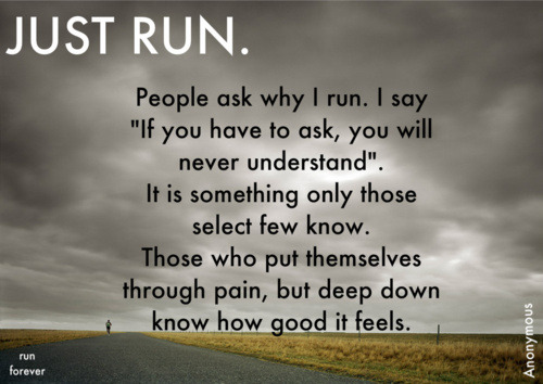 thingsyouwontremember:  i can run forever <3