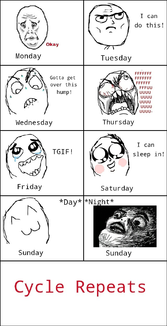 My days of the week.