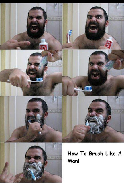 How to brush like a man… XD