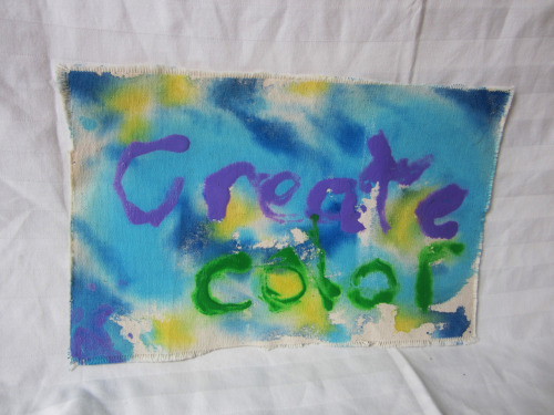 "CREATE COLOR  Acrylic on 14.5"" x 8""(?) heavy fabricOriginal Piece$15 or OfferStory/Description: This was done for a workshop in different styles of painting and how you could use the same paint to make softer, almost dye-like colors or sharper lines."
