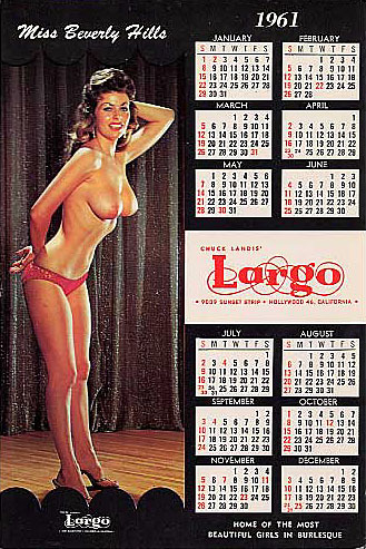 1961 promotional calendar for Chuck Landis' LARGO nightclub, featuring the lovely dancer: Beverly Hills..