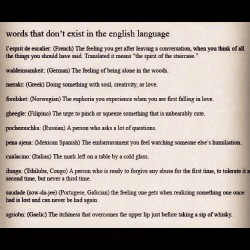 Expand your knowledge; Words that don't exist in the English language  (Taken with instagram)