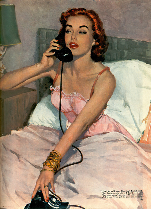 "theniftyfifties:  'I had to call you, Charlie…"" - illustration for Collier's magazine, 1951."