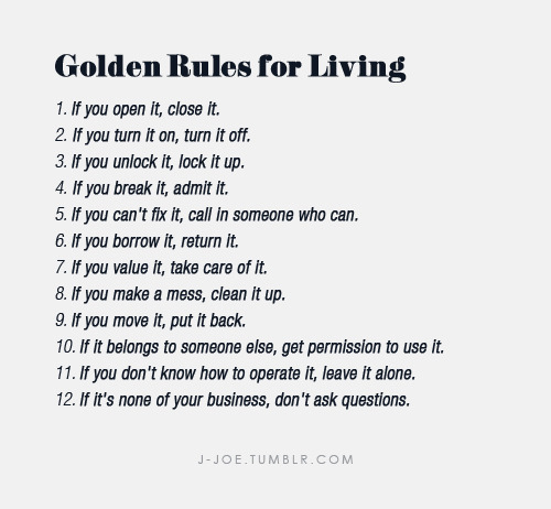 j-joe:  Golden Rules for Living