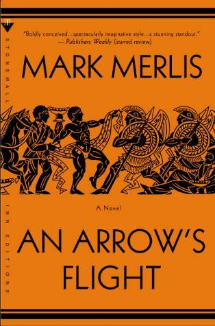 An Arrow's Flight (1999) Mark Merlis An Arrow's Flight tells the story of the Trojan War and Pyrrhus, the son of the fallen Achilles, now working as a go-go boy and hustler in the big city. Magically blending ancient headlines and modern myth, Merlis creates a fabulous new world where legendary heroes declare their endowments in personal ads and any panhandler may be a divinity in disguise.