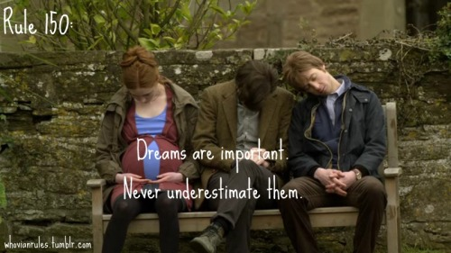 "Rule 150: Dreams are important. Never underestimate them.  Submission. [Image capped from ""Amy's Choice"" by Jenna.]"