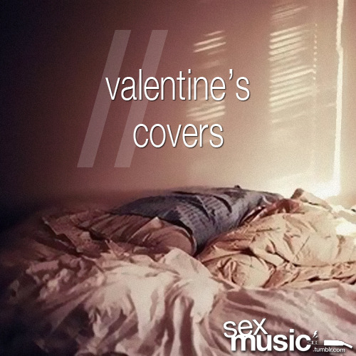 sexmusic:  sexmusic // 17. valentine's covers maps // rogue wave [yeah yeah yeahs cover] hot like fire // the xx [aaliyah cover] a case of you // james blake [joni mitchell cover] will you still love me tomorrow? // amy winehouse [the shirelles cover] make you feel my love // adele [bob dylan cover] teardrop // jose gonzalez [massive attack cover] feeling good // my brightest diamond [nina simone cover] use somebody // tyrone wells [kings of leon cover] please please please let me get what i want // william fitzsimmons [the smiths cover] addicted to love // florence + the machine [robert palmer cover] skinny love // birdy [bon iver cover] dearest // the black keys [buddy holly cover] is this love // corinne bailey rae [bob marley cover] crazy // the kills [willie nelson cover] listen here | download here