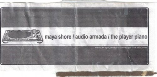 Audio Armada, Player Piano, & Maya Shore, 2000 (Johnny B's) -submitted by Kory Ross