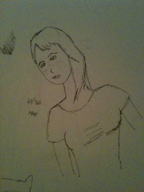 45/365. Went to a birthday party tonight, so I slacked a little on the sketch.