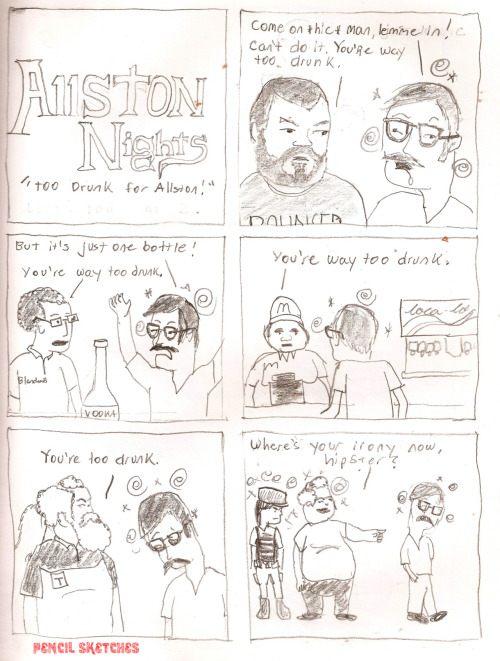 pencil-sketches:  Too drunk for Allston