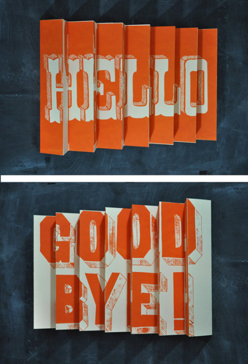 typeverything:  typeverything.com (via Hello / Goodbye 3D poster by Manvsink on Etsy)