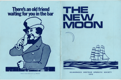 "Programme for ""The New Moon"" A 1972 theatre programme for Kilmarnock Amateur Operatic Society's production of The New Moon. The production showed at The Palace Theatre, Kilmarnock from 13 to 18 March, 1972. There is an advert for Johnnie Walker's on the back cover. —Future Museum Project; Scotland"