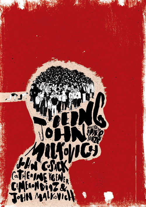 "criterioncorner:  Poster: BEING JOHN MALKOVICH (dir. Spike Jonze) 1999 Designed By: Peter Strain so a little birdie told me that Criterion is going to announce a DVD & Blu-ray of the glorious Being John Malkovich on Wednesday (and by ""a little birdie"" i mean ""everyone everywhere), and at this point the only real mystery surrounding the release is: what's gonna wind up on the cover, and how many awards is Adele going to win for it? the film has certainly inspired its fair share of evocative poster art (i'm particularly partial to the ""Vessel"" approach), but i'd love for Criterion to go back to the drawing board with this one and have some fun with it.  this boldly different poster by UK artist Peter Strain is the kinda thing i had in mind… fresh, conceptual… it prompts the film to be reconsidered and not just simply repackaged. whatever design Criterion commits to, you can get Strain's stuff for yourself if you've got 40 pounds to spare."