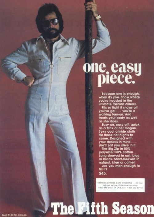 antigravitas:  Men's Jump Suit ads of the 1970's. They just don't write ad copy like they used to…  The Big Zip!