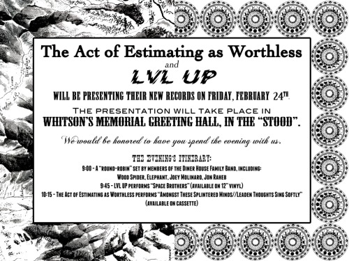 dbldblwhmmy:  FEB 24TH WE RELEASE THE ACT OF ESTIMATING AS WORTHLESS CASSETTE. RSVP BABY  THIS IS GOING TO ROCK SO  HARD.