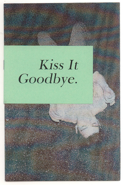 mentulas:  Kiss it goodbye by fanzinepaper on Flickr.