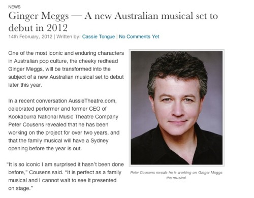 Announcing, Ginger Meggs a new Australian Musical to debut in 2012.Read more: http://aussietheatre.com.au/news/ginger-meggs-a-new-australian-musical-set-to-debut-in-2012/