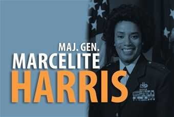 Major General Marcelite Harris  She was the first woman aircraft maintenance officer for the United States Air Force; She was the first woman deputy commander for maintenance She was one of the first two women air officers commanding at the U.S. Air Force Academy.