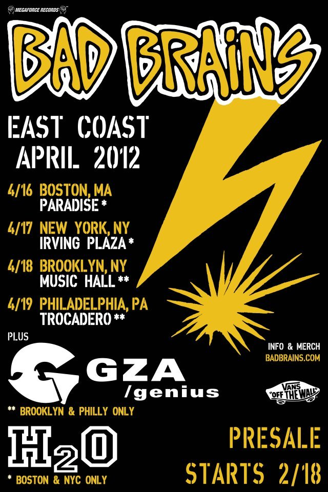 Punk/Reggae legends Bad Brains will be performing 4 northeast shows in April with support from H2O and GZA. Another show happening on 4/20 will be announced on 2/16.