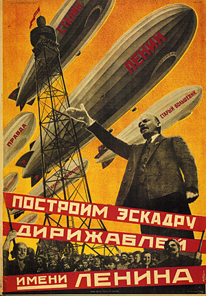 "urasovietpropaganda:  ""Construct a fleet of airships in the name of Lenin"""