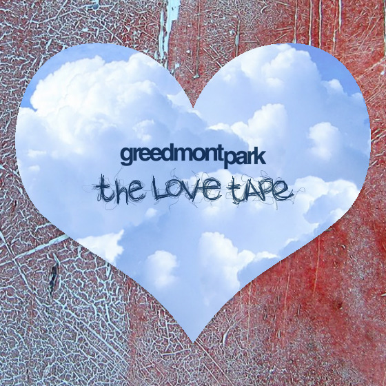Greedmont Presents the Love Tape! Happy Valentines Day! [DOWNLOAD]