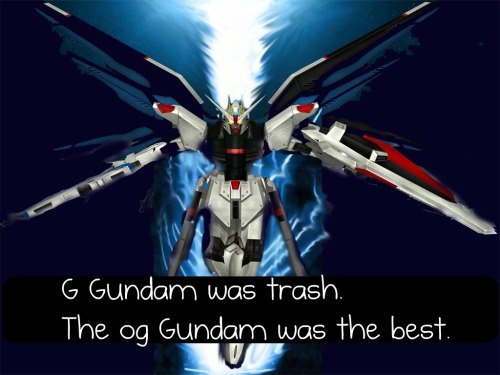 cart00nnetw0rkc0nfessi0n:  G Gundam was trash. The og Gundam was the best.  >OG >shows Freedom from SEED Are you intentionally being retarded, or are you just retarded?  And G Gundam was great.