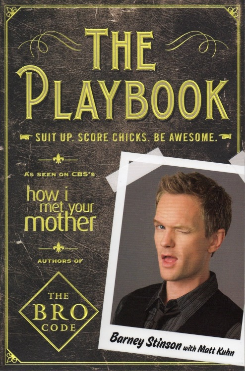 the playbook by barney stinson  Everybody should have one ;)