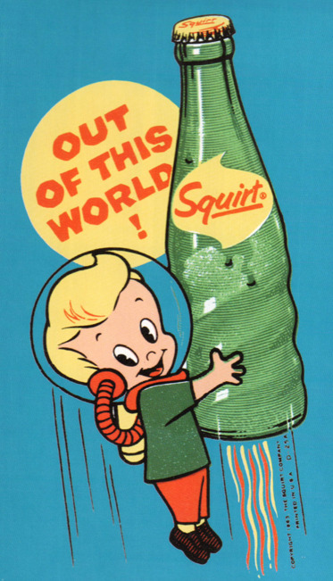 Out Of This World!  Squirt - 1963