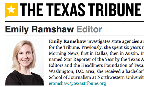 (Read Emily's full bio here) Emily Ramshaw, editor of The Texas Tribune, will visit our class Thursday to talk about her approach to investigative reporting and why it is so important. Emily has broken dozens of investigative stories over the past decade, including the abuse of troubled children who were forced to fight at state-funded youth homes and shoddy medical care at the Texas Youth Commission. Read both of these stories and come to class prepared to ask Emily questions about these stories, about her career, and about investigative reporting in general.