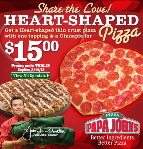 Today, I want to get one of those Papa John's heart shaped pizzas for the one I love…  That means I'll be eating it all by myself. ;D Happy Singles Awareness Day!