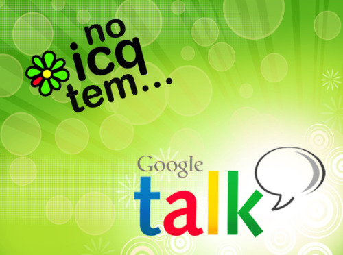 No ICQ tem… Gtalk - converse com seus amigos do Google Talk, direto do ICQ: http://www.icq.com/download/icq/features/gtalk/en