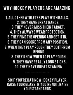icanseeyoubreathless:  Why Hockey Players Are Amazing