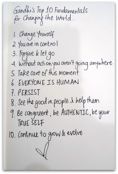 couragehopestrength:  Gandhi's Top 10 Fundamentals for Changing the World