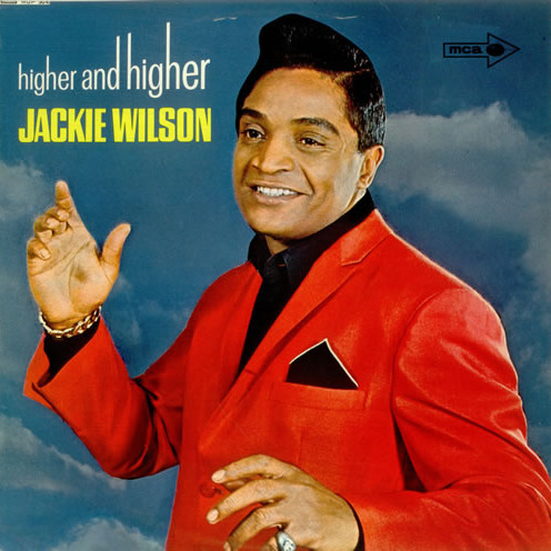 Higher and Higher - Jackie Wilson